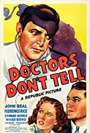 ดูหนังออนไลน์ฟรี Doctors Dont Tell (1941) ด็อกเตอร์ ด้อนเทล